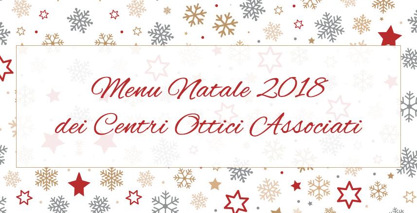 promozione menu di natale 2018, Centri Ottici Associati